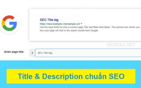Title và mô tả Description chuẩn SEO