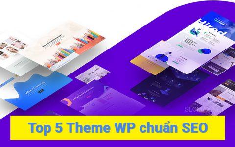 Top 5 Theme Wordpress chuẩn SEO